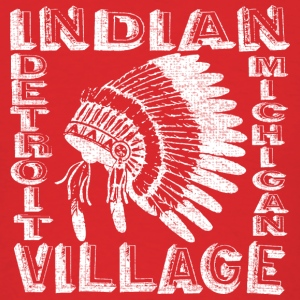 Indian Village Detroit Michigan Apparel T-shirts Hoodies - Men's T-Shirt