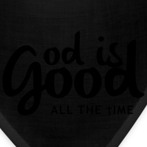 God is good all the time Women's T-Shirts - Bandana