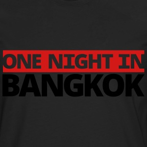one night in BANGKOK - Men's Premium Long Sleeve T-Shirt