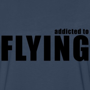 addicted to flying T-Shirts - Men's Premium Long Sleeve T-Shirt