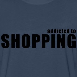 addicted to shopping T-Shirts - Men's Premium Long Sleeve T-Shirt