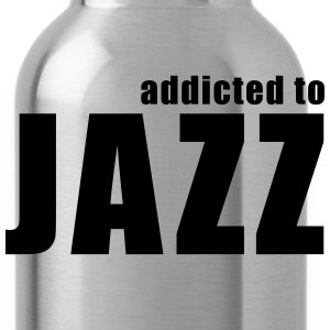 addicted to jazz T-Shirts - Water Bottle
