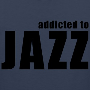 addicted to jazz T-Shirts - Men's Premium Tank