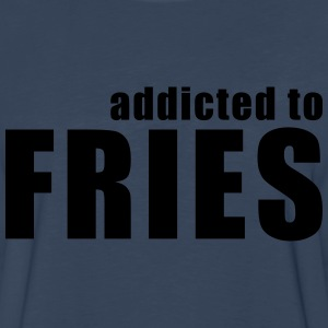 addicted to fries T-Shirts - Men's Premium Long Sleeve T-Shirt
