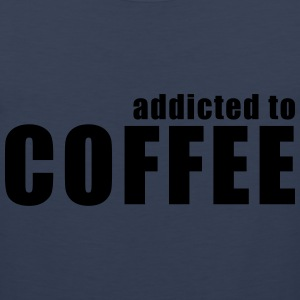 addicted to coffee T-Shirts - Men's Premium Tank