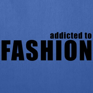 addicted to fashion T-Shirts - Tote Bag