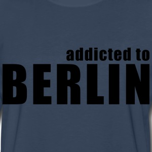 addicted to berlin T-Shirts - Men's Premium Long Sleeve T-Shirt