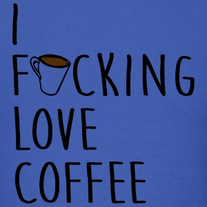 I F#cking Love Coffee Funny Adult Humor Long Sleeve Shirts - Men's T-Shirt