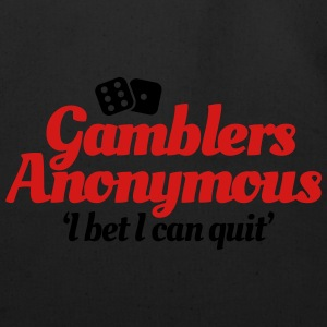 Gamblers Anonymous - I bet I can quit T-Shirts - Eco-Friendly Cotton Tote