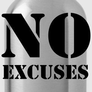 No excuses Long Sleeve Shirts - Water Bottle