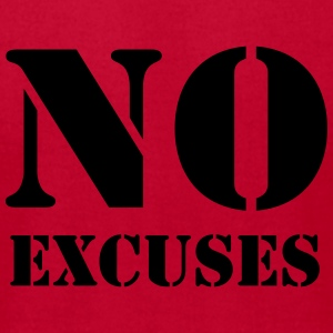 No excuses Tanks - Men's T-Shirt by American Apparel