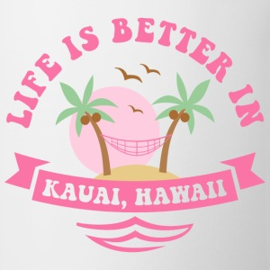 Life's Better In Kauai Women's T-Shirts - Coffee/Tea Mug