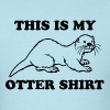 This Is My Otter Shirt T-Shirts - Men's T-Shirt