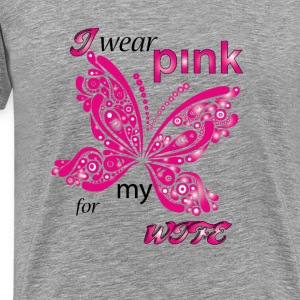 i wear pink for my wife Hoodies - Men's Premium T-Shirt