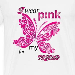 i wear pink for my friend Hoodies - Men's Premium T-Shirt