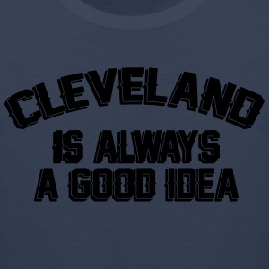 Cleveland Is Always A Good Idea T-Shirts - Men's Premium Tank