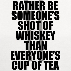 Rather be Someones Shot of Whiskey..... Women's T-Shirts - Contrast Hoodie