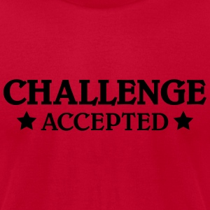Challenge accepted Tanks - Men's T-Shirt by American Apparel