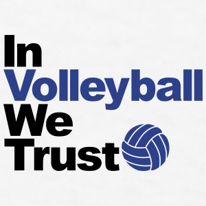 In Volleyball we trust Bottles & Mugs - Men's T-Shirt