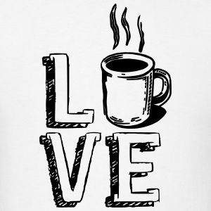 Love Coffee Java Cute Shirts Apparel Hoodies - Men's T-Shirt