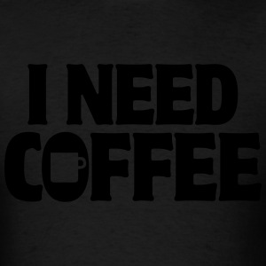 I Need Coffee Funny Cute Java Apparel Shirts Long Sleeve Shirts - Men's T-Shirt
