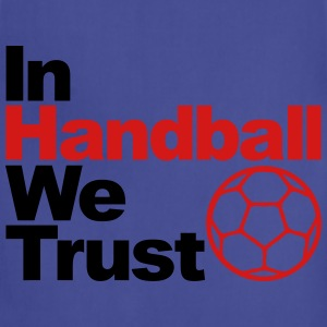 In handball we trust T-Shirts - Adjustable Apron