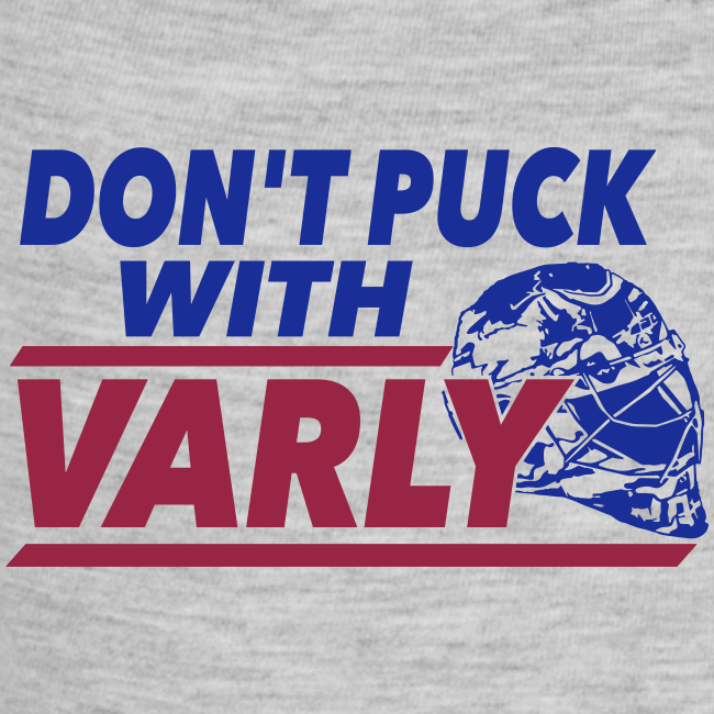 Don't Puck With Varly - Hoodie