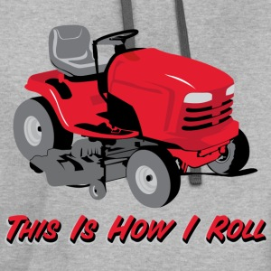 This Is How I Roll Mower T-Shirts - Contrast Hoodie