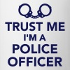 Trust me I'm Police officer Bottles & Mugs - Contrast Coffee Mug
