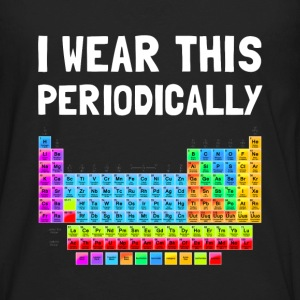 Wear This Periodically T-Shirts - Men's Premium Long Sleeve T-Shirt