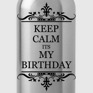 Keep Calm Its My Brithday - Water Bottle