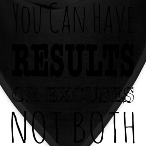 Results Or Excuses Not Both - Workout Inspiration Women's T-Shirts - Bandana