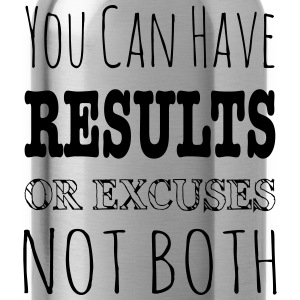 Results Or Excuses Not Both - Workout Inspiration Women's T-Shirts - Water Bottle