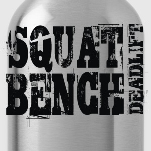 Squat Bench Deadlift - Water Bottle