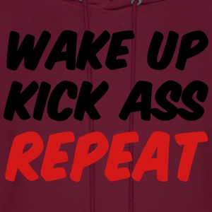 Wake Up Kick ASS Repeat Workout Women's T-Shirts - Men's Hoodie