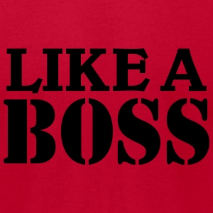 Like a Boss Tanks - Men's T-Shirt by American Apparel