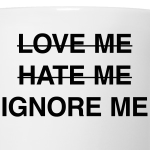 Ignore me T-Shirts - Coffee/Tea Mug
