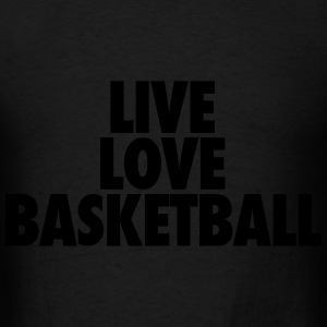 Live Love Basketball Hoodies - Men's T-Shirt