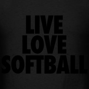 Live Love Softball Hoodies - Men's T-Shirt