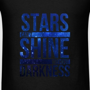 (STARS CAN'T SHINE WITHOUT DARKNESS) Blue Galaxy Sweatshirts - Men's T-Shirt