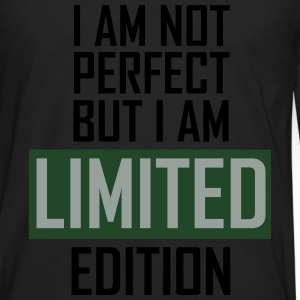 I'm not perfect but I'm limited edition T-Shirts - Men's Premium Long Sleeve T-Shirt