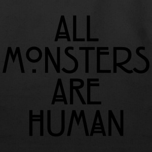 All monsters are human Women's T-Shirts - Eco-Friendly Cotton Tote