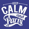 Keep Calm and Party On T-Shirts - Men's Premium T-Shirt
