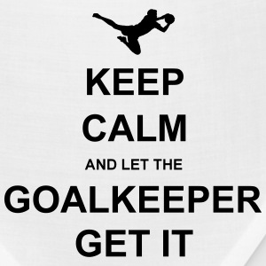 Keep Calm.. Goalkeep get it T-Shirts - Bandana