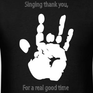 Thank you For a Real GOOD time - Men's T-Shirt