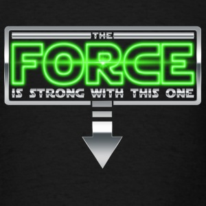 The Force is strong with this one 2A Tanks - Men's T-Shirt