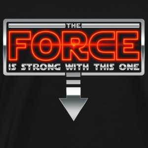The Force is strong with this one 2AR Sweatshirts - Men's Premium T-Shirt