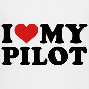 I love my Pilot Kids' Shirts - Toddler Premium T-Shirt