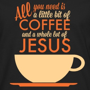 All you need is Coffee and Jesus Hoodie - Men's Premium Long Sleeve T-Shirt