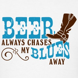 BEER ALWAYS CHASES MY BLUES AWAY - Men's T-Shirt